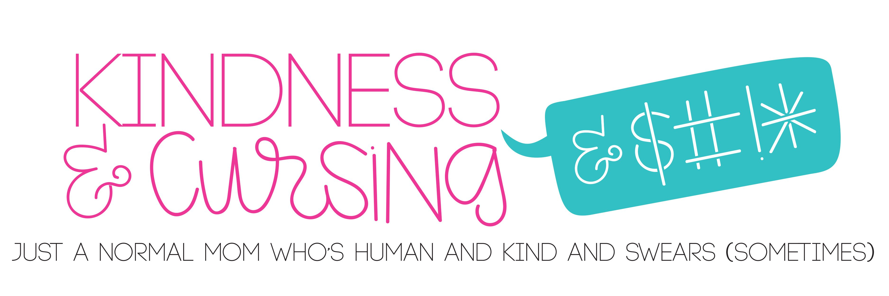 Kindness & Cursing